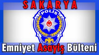 Sakarya Valiliği İl Emniyet müdürlüğü 15 Ocak 2018 Emniyet Asayiş Bülteni